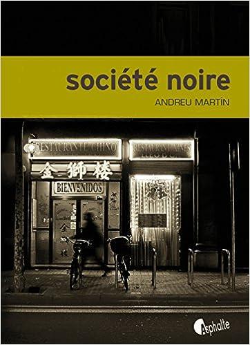 Société noire (2016) - Andreu Martin
