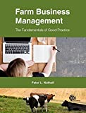 img - for Farm Business Management: The Fundamentals of Good Practice (Farm Business Management Series) book / textbook / text book