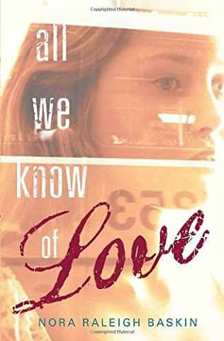 book cover of All We Know of Love