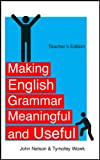 img - for Making English Grammar Meaningful and Useful: Chapter 5, Control Verbs book / textbook / text book