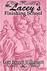 Mrs. Lacey's Finishing School Paperback