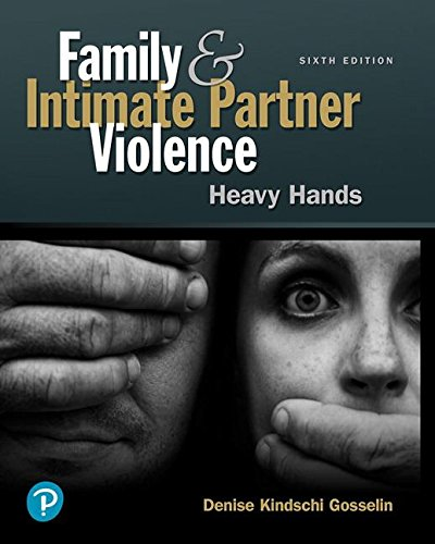 Family and Intimate Partner Violence: Heavy Hands (6th Edition) (What's New in Criminal Justice) by Pearson