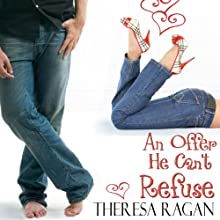 An Offer He Can't Refuse Audiobook by Theresa Ragan Narrated by Diane Daltner
