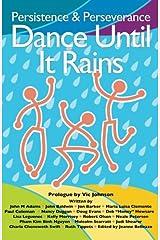 Dance Until It Rains Paperback