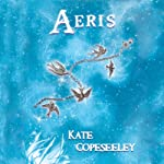 Aeris: Five Tribes | Kate Copeseeley