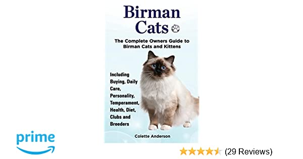 Birman Cats The Complete Owners Guide To Birman Cats And Kittens