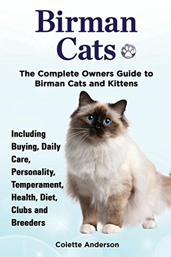 Birman Cats, The Complete Owners Guide to Birman Cats and Kittens Including Buying, Daily Care, Personality, Temperament, Health, Diet, Clubs and Breeders by EKL Publications (Image #1)