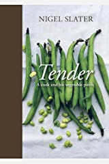 Tender: A Cook and His Vegetable Patch [A Cookbook] Kindle Edition