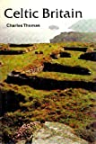 Celtic Britain, Thomas, Charles, 0500021074
