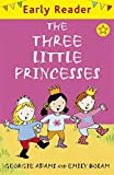 img - for The Three Little Princesses (Early Reader) book / textbook / text book