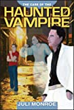The Case of the Haunted Vampire (The Warlock Case Files Book 1)