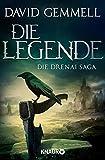 Die Legende (Die Drenai Saga, Band 1)