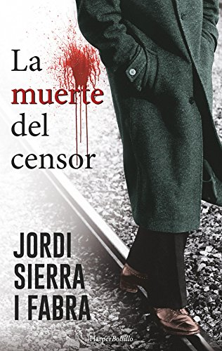 La muerte del censor: Comisario Soler (1) (HarperBolsillo Comisario Soler) (Spanish Edition)