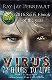 Virus: 72 Hours to Live (Virus/Earth II Book 1)