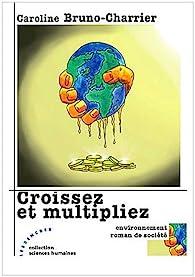 Croissez et multipliez par Caroline Bruno-Charrier