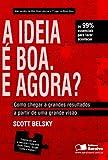 img - for A Ideia   Boa. E Agora? book / textbook / text book