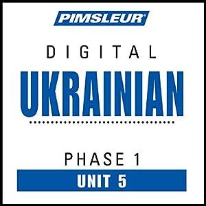 Ukrainian Phase 1, Unit 05 Audiobook