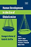 img - for Human Development in the Era of Globalization: Essays in Honor of Keith B. Griffin book / textbook / text book