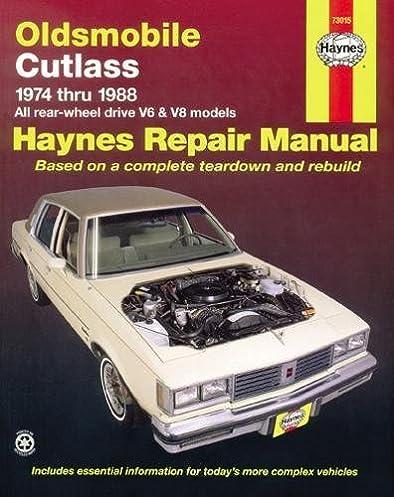 oldsmobile cutlass 74 88 haynes repair manuals haynes rh amazon com 1974 Oldsmobile Toronado 1973 Oldsmobile