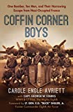 #2: Coffin Corner Boys: One Bomber, Ten Men, and Their Harrowing Escape from Nazi-Occupied France