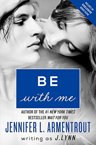 Be with Me (Wait for You Saga)