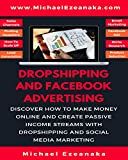 Dropshipping And Facebook Advertising
