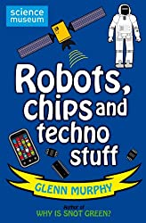 Science: Sorted! Robots, Chips and Techno Stuff (Science Sorted)