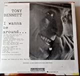 Tony Bennett: I Wanna Be Around... (Columbia Special Products Reissue) [Vinyl LP]