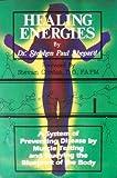 Healing Energies, Stephen Shepard, 091392346X