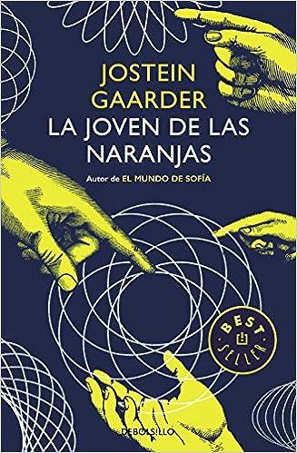 La joven de las naranjas (BEST SELLER): Amazon.es: Jostein Gaarder: Libros