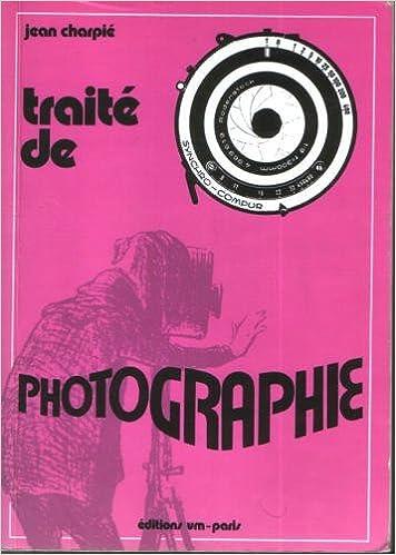 TRAITE PHOTOGRAPHIE. 4ème