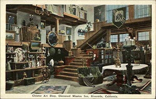 Cloister Art Shop, Glenwood Mission Inn Riverside, California Original Vintage - Shops Riverside