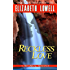 Reckless Love (MacKenzie-Blackthorn Book 1)