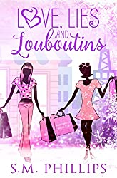 Love, Lies and Louboutins: Heartbreak Book 2