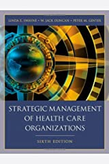 Strategic Management of Health Care Organizations Hardcover