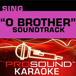 Sing Like O Brother Soundtrack - Sing-A-Long