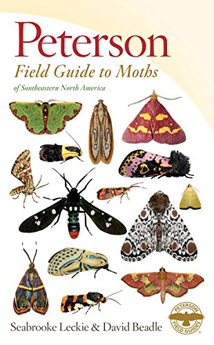 Peterson Field Guide to Moths of Southeastern North America (Peterson Field Guides)