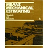 Means Mechanical Estimating: Standards and Procedures