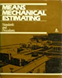 Means Mechanical Estimating : Standards and Procedures, Means, R. S., Staff, 0876290667