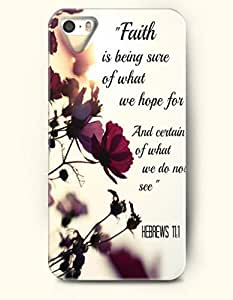 """iPhone 5 5S Case OOFIT Phone Hard Case ** NEW ** Case with Design """"Faith Is Being Sure Of What We Hope For And Certain Of What We Do Not See"""