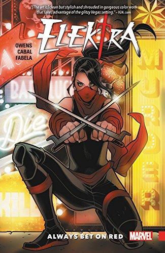 Elektra: Always Bet On Red (Elektra Superhero)