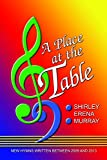img - for PLACE AT THE TABLE, A - Shirley Erena Murray Shirley Erena Murray - Choral - Song Book book / textbook / text book