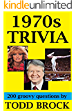 1970s TRIVIA (TRIVIA by Todd Brock Book 2)