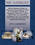 Adelyn Ransom Droste, As Executrix of the Estate of Chas. F. or Charles F. Droste, Jr. , Deceased, Petitioner, V. Harry Atlas Sons, Inc. , and Atlas Pac, Otto C. Sommerich, 1270369903