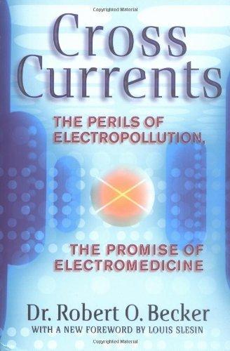 Cross Currents by Robert O. Becker (1990-12-01)