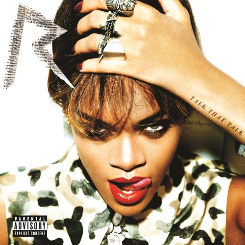 Original album cover of Talk That Talk [Explicit] by Rihanna