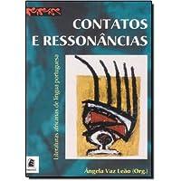 Contatos e Ressonâncias. Literaturas Africanas de Língua Portuguesa