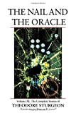 The Nail and the Oracle, Theodore Sturgeon, 1556436610
