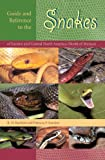 Guide and Reference to the Snakes, Richard D. Bartlett and Patricia Bartlett, 081302935X