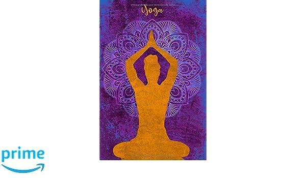 Yoga: Libreta ideal para los amantes del yoga. 110 páginas ...